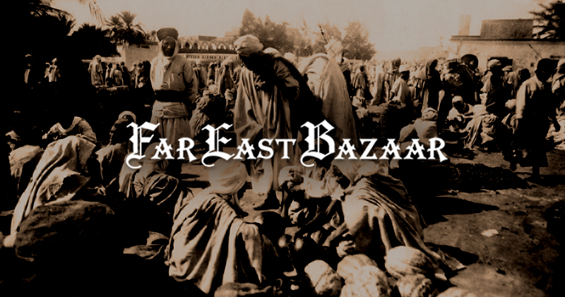 FAR EAST BAZAARへ